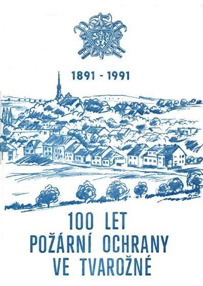 100 let požární ochrany veTvarožné