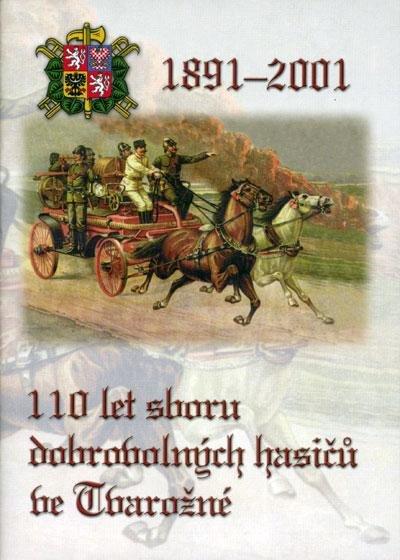 110 let sboru dobrovolných hasičů veTvarožné
