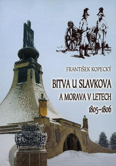 Bitva uSlavkova aMorava vletech 1805–1806